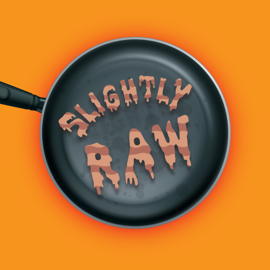 Slightly Raw Logo with Bacon in a Pan